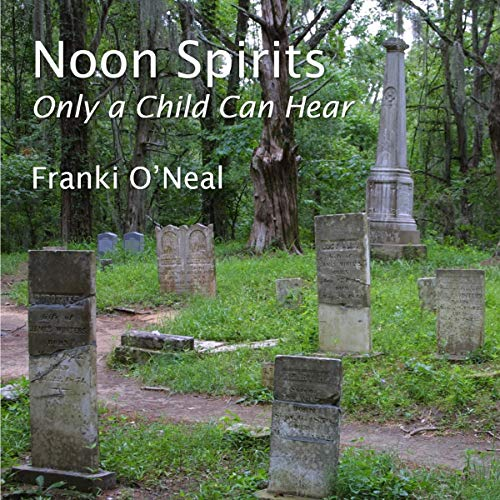 Noon Spirits: Only a Child Can Hear cover art