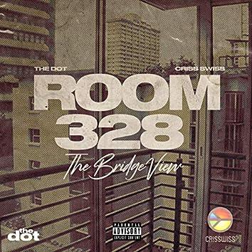 Room 328: The Bridge View