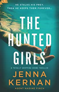 The Hunted Girls: A totally gripping crime thriller