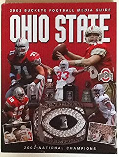 2003 Buckeye Football Media Guide (with Ohio State 2002 National Champions statistics, details.)