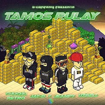 Tamo Rulay (feat. Uzbell & Chuchu Retro)