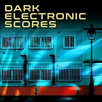 Dark ELECTRONIC Scores