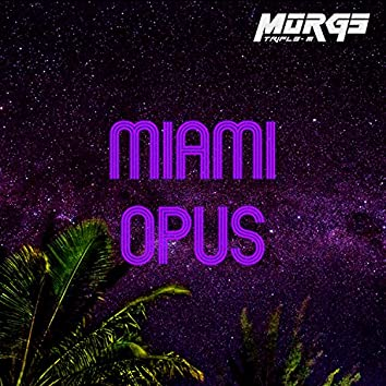 Miami Opus