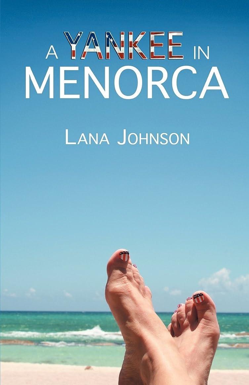 困惑したエコー勇気A Yankee in Menorca (English Edition)