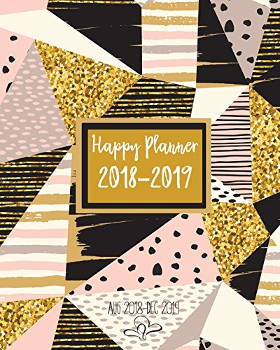 Happy Planner 2018-2019: Agenda 2018-2019 Monthly Planner| Academic Monthly Planner 2018-2019| Academic Appointment Book/ Monthly Planner Aug ... and Journal Notebook, 8 x 10 Inch /120 pages
