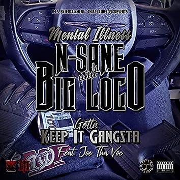 Gotta Keep It Gangsta (feat. Joe Tha Voc)