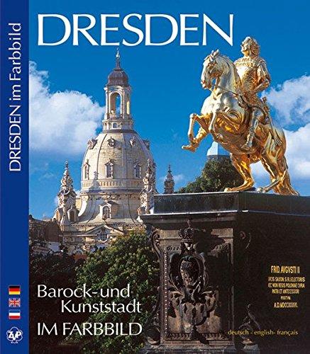 DRESDEN Barock- und Kunststadt - Texte in Deutsch/Englisch/Französisch