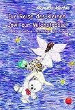 Die Reise des kleinen Löwi zur Milchstrasse und mehr Abenteuer des mutigen Plüschlöwen (German Edition)