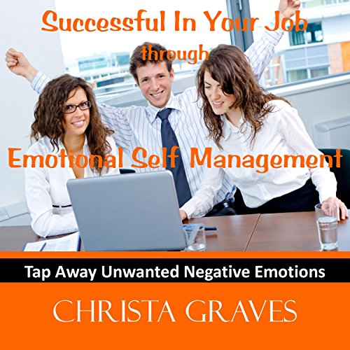 Successful in your job through emotional self management audiobook cover art