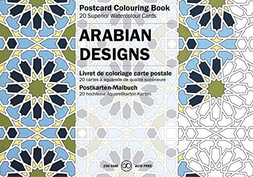Arabian Designs: Postcard Colouring Book / Postkarten - Malbuch (Postcard Colouring Books)