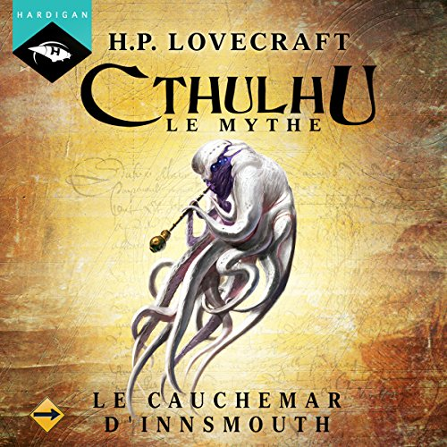 Le Cauchemar d'Innsmouth audiobook cover art
