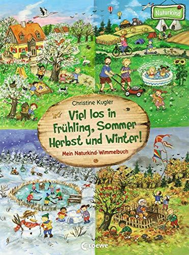 Viel los in Frühling, Sommer, Herbst und Winter!: Mein Naturkind-Wimmelbuch - Pappbilderbuch für Kinder ab 2 Jahre (Naturkind - garantiert gut!)