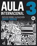 Aula internacional 3. Nueva edición (B1). Libro del profesor (Ele - Texto Español)