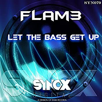 Let The Bass Get Up