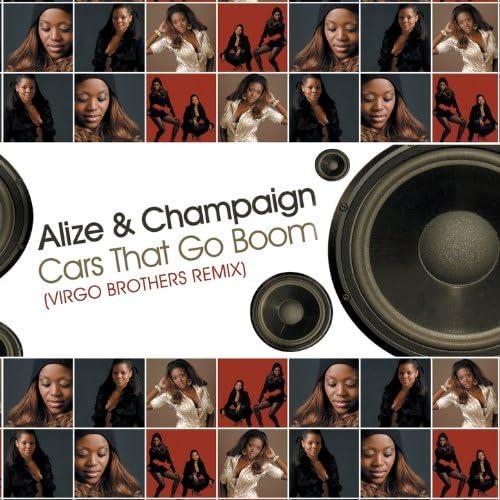 Alize & Champaign