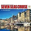 SEVEN SEAS CRUISE