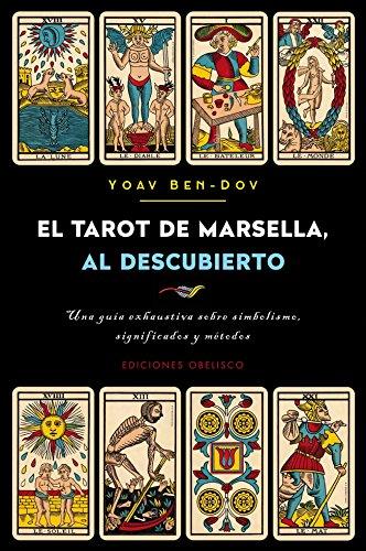 El tarot de Marsella al descubierto (CARTOMANCIA)