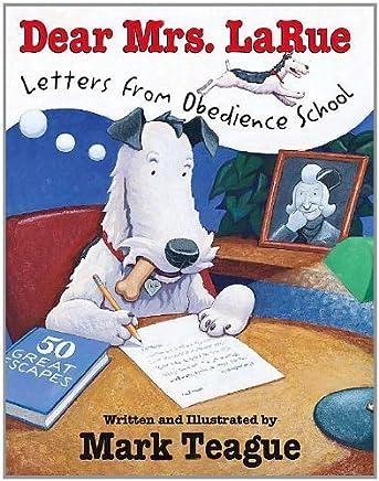 Dear Mrs. LaRue: Letters from Obedience School (LaRue Books) by Unknown(2003-09-01)
