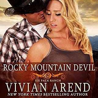 Rocky Mountain Devil     Six Pack Ranch, Book 10              Written by:                                                                                                                                 VIvian Arend                               Narrated by:                                                                                                                                 Tatiana Sokolov                      Length: 9 hrs and 45 mins     Not rated yet     Overall 0.0