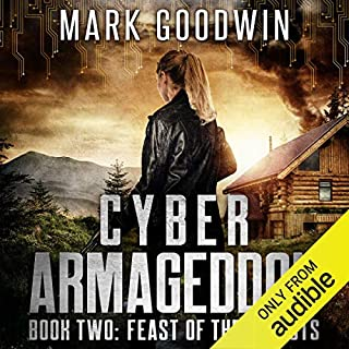 Page de couverture de Feast of the Locusts: A Post-Apocalyptic Techno-Thriller (Cyber Armageddon)