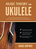Sponsored Ad - Music Theory for Ukulele: Master the Essential Knowledge with this Easy, Step-by-Step Method for Beginner t...