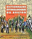 Dictionnaire étymologique du breton - Langue et Culture - Dictionnaire étymologique du Breton