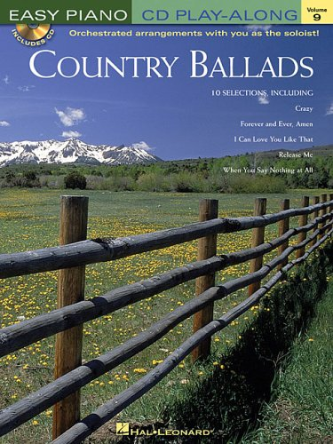 Country Ballads: Easy Piano CD Play-Along Volume 9