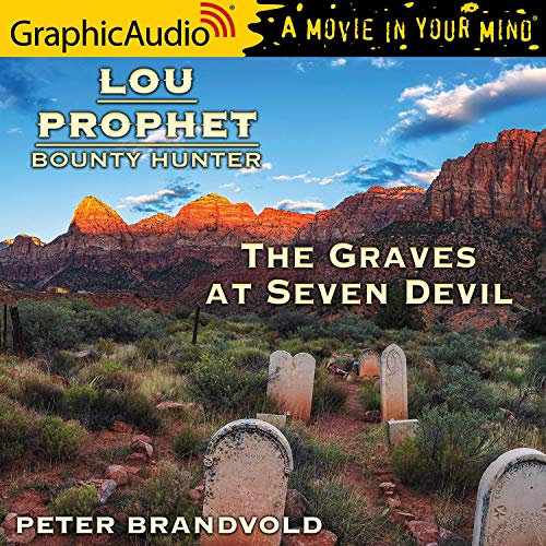 The Graves at Seven Devils [Dramatized Adaptation] cover art