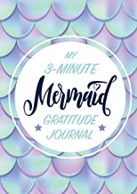 My 3-Minute Mermaid Gratitude Journal for Kids: (A5 - 5.8 x 8.3 inch)