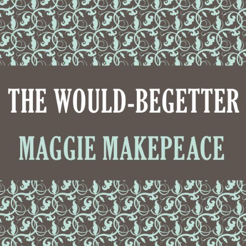 The Would-Begetter audiobook cover art