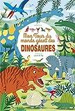 Mon Tour du monde géant des dinosaures