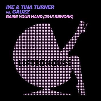 Raise Your Hand (2015 Rework)