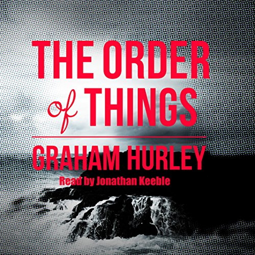 The Order of Things audiobook cover art