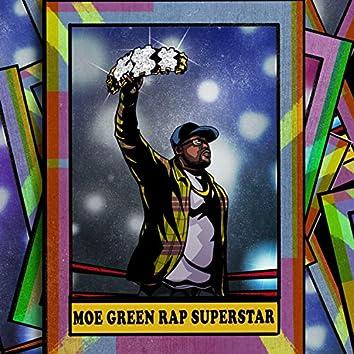 Moe Green Rap Superstar
