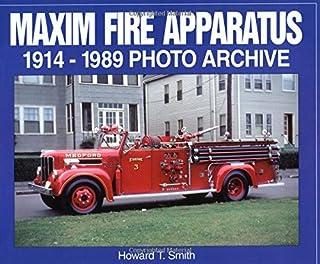 Maxim Fire Apparatus 1914-1989