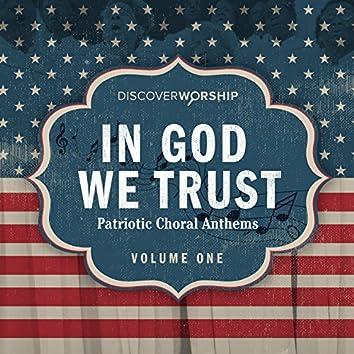 In God We Trust: Patriotic Favorites, Vol. 1