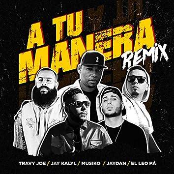 A Tu Manera (Remix)