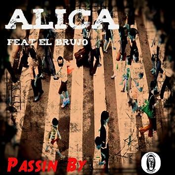 Passin By (feat. El Brujo)