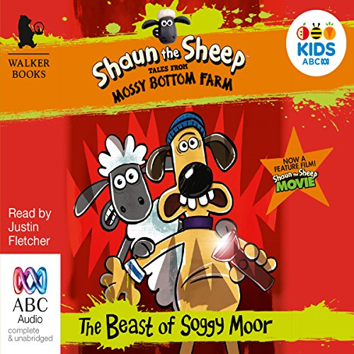 Shaun the Sheep: The Beast of Soggy Moor: Tales from Mossy Bottom Farm, Book 2 audiobook cover art