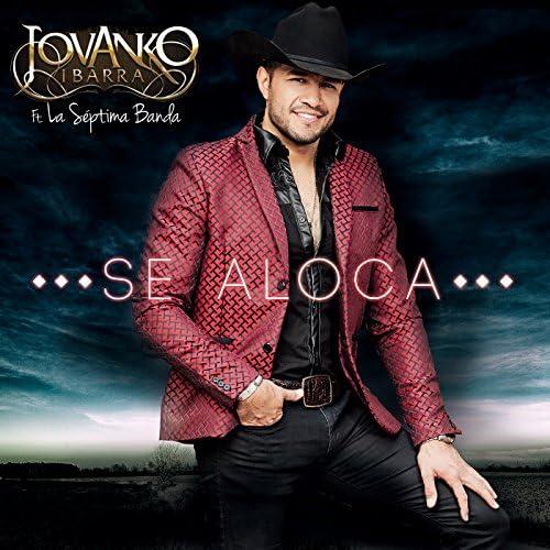 Jovanko Ibarra feat. La Séptima Banda