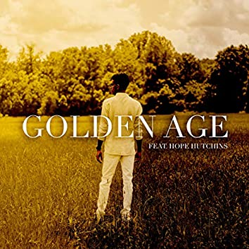 Golden Age (feat. Hope Hutchins)