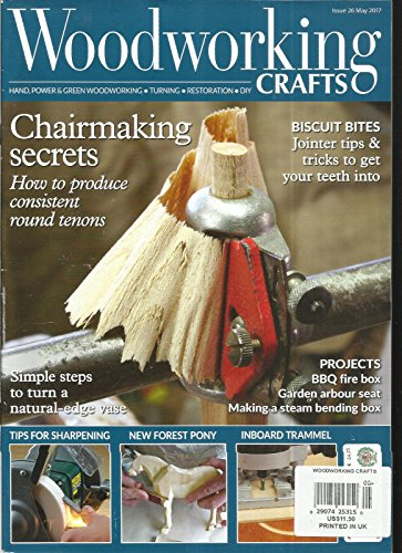 woodworking magazines WOOD WORKING CRAFTS MAGAZINE, HAND POWER & GREEN WOODWORKING MAY, 2017