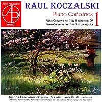 Raul Koczalski: Piano Concetos Vol. 1