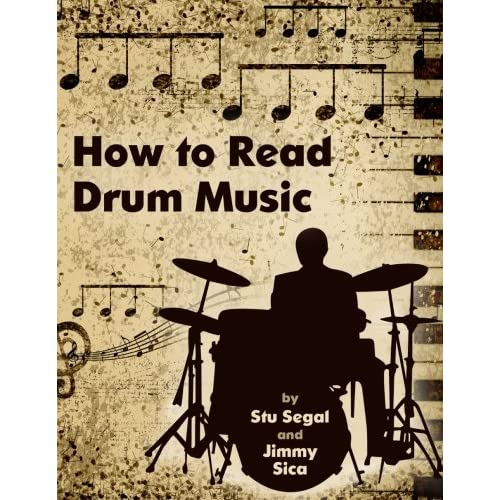 b9209097d How To Read Drum Music: Stu Segal, Jimmy Sica: 9781475097146: Amazon ...