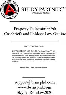 Casebriefs and Foldeez Law Outline for the casebook titled Property 9th Edition by Dukeminier ISBN: 9781454881995 1454881992 9781454898177 9781454898283 9781454897026 9781454896739 9781454896821