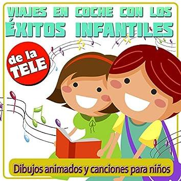 Viaje en Coche Con los Éxitos Infantiles de la Tele. Dibujos Animados y Canciones para Niños