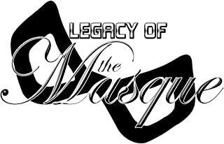 Legacy of the Masque - Arc 1