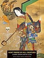 Night Parade of Hell Creatures: Bizarre Demonic Art (Ukiyo-E Masters)