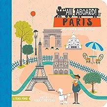 All Aboard! Paris: A French Primer (All Aboard Boardbooks!)