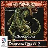 The Shadowlands: Deltora Shadowlands, Book 3